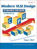 Modern VLSI Design: IP-Based Design