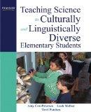 Teaching Science to Culturally and Linguistically Diverse Elementary Students
