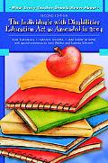 What Every Teacher Should Know about the Individuals with Disabilities Education Act as Amen...