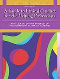 What Every Teacher Should Know about A Guide to Ethical Conduct for the Helping Professions