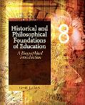 Historical and Philosophical Foundations of Education: A Biographical Introduction (5th Edit...