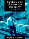 Fundamentals of Protection and Safety for the Private Protection Officer
