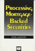 Processing Mortgage-Backed Securities