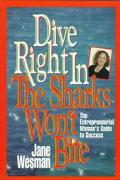 Dive Right In - The Sharks Won't Bite - Jane Wesman - Paperback
