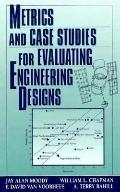 Metrics+case Studies F/eval.engr.des.