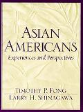 Asian Americans Experiences and Perspectives