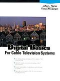 Digital Basics for Cable Television Systems