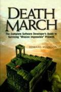 Death March The Complete Software Developer's Guide to Surviving