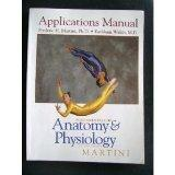Fundamentals of Anatomy and Physiology: Applications Manual