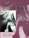 Environmental Risks and Hazards