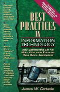 Best Practices in Information Technology How Corporations Get the Most Value from Exploiting...