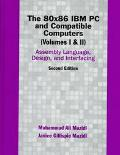 80X86 IBM PC and Compatible Computers Assembly Language, Design, and Interfacing