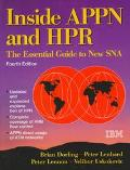 Inside APPN: The Essential Guide to the New SNA - Brian Dorling - Paperback - 4TH