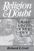 Religion and Doubt Toward a Faith of Your Own