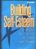 Building Self-Esteem: Strategies for Success in School and Beyond (2nd Edition)