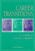 Career Transitions A Journey of Survival & Growth