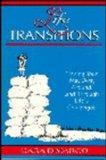Life Transitions: Finding Your Way Over, Around & Through Life's Challenges