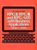 Rpg Ii, Rpg Iii, and Rpg/400, With Business Applications