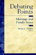 Debating Points Marriage and Family Issues