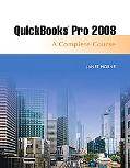 Quickbooks Pro 2008: Complete and Software Learning Package