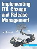 Implementing ITIL Change and Release Management (ITIL Series)