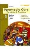 Paramedic Care: Principles and Practice; Volumes 1-5 Package and Drug Guide for Paramedics a...