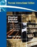 Digital Media Primer: Digital Audio, Video, Imaging and Multimedia Programming