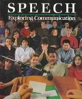 Speech Exploring Communication  Student Text