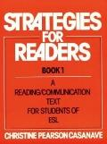 Strategies for Readers: A Reading/Communication Text for Students of ESL, Vol. 1 - Christine...