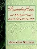 Hospitality Cases in Marketing and Operations