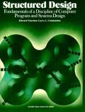 Structured Design Fundamentals of a Discipline of Computer Program and Systems Design
