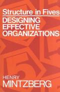 Structure in Fives Designing Effective Organizations