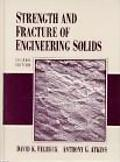 Strength and Fracture of Engineering Solids
