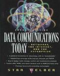Data Communications Today: Networks, the Internet, and the Enterprise - Stan Gelber - Hardco...