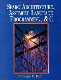 Sparc Architect.,assembly Lang.prog.+c