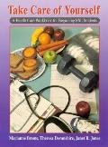 Take Care of Yourself A Health Care Workbook for Beginning Esl Students