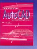 Fundamentals of Autocad Mechanical Drafting Workbook