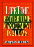 Lifetime : Better Time Management in 21 Days