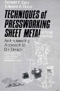 Techniques of Pressworking Sheet Metal An Engineering Approach to Die Design