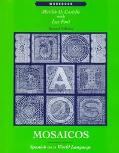 Mosaicos Spanish As a World Language  Workbook