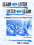 Learn to Listen, Listen to Learn Academic Listening and Note-Taking