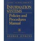 Information Systems Policies and Procedures Manual: 1999 Supplement