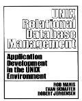 Unix Relational Database Management Application Development in the Unix Environment