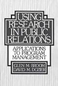 Using Research in Public Relations Applications to Program Management