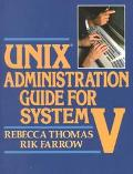 Unix Administration Guide for System V