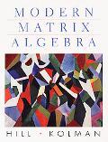 Modern Matrix Algebra