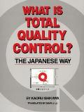 What Is Total Quality Control? The Japanese Way