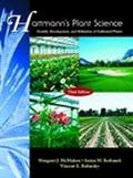 Hartmann's Plant Science Growth, Development and Utilization of Cultivated Plants