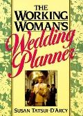 Working Woman's Wedding Planner - Susan Tatsui-D'arcy - Paperback