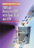 ISDN and Broadband ISDN with Frame Relay and ATM (4th Edition)